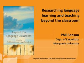 Researching language learning and teaching beyond the classroom