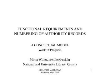 FUNCTIONAL REQUIREMENTS AND NUMBERING OF AUTHORITY RECORDS