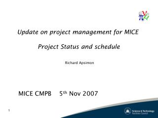 Update on project management for MICE  Project Status and schedule