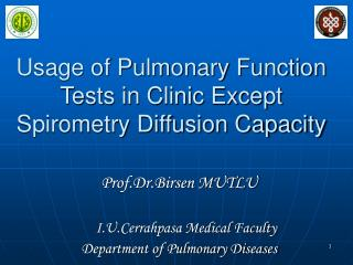 Usage of Pulmonary Function Tests in Clinic Except Spirometry Diffusion Capacity