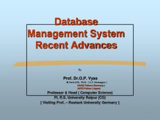 Database  Management System Recent Advances
