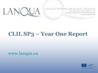 CLIL SP3 – Year One Report