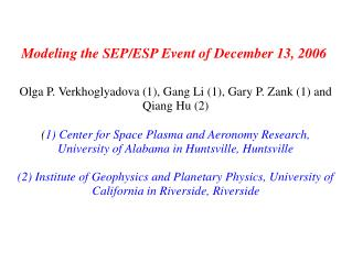 Modeling the SEP/ESP Event of December 13, 2006