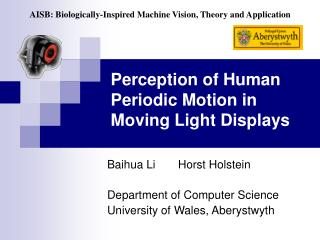 Perception of Human Periodic Motion in Moving Light Displays
