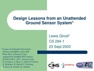 Design Lessons from an Unattended Ground Sensor System*