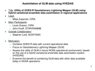 Assimilation of GLM data using HVEDAS