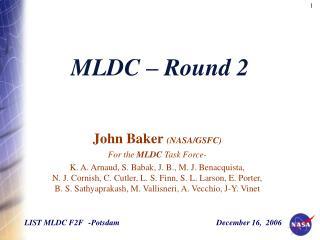 MLDC – Round 2