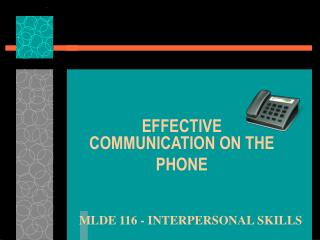 MLDE 116 - INTERPERSONAL SKILLS