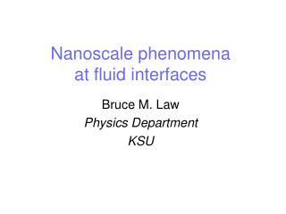 Nanoscale phenomena at fluid interfaces