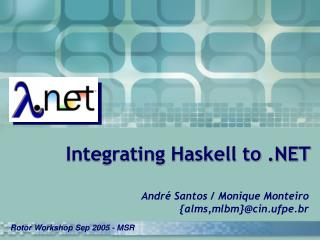 Integrating Haskell to .NET