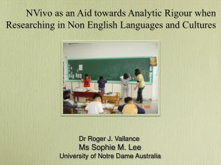 NVivo as an Aid towards Analytic  Rigour  when Researching in Non English Languages and Cultures