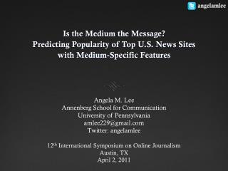 Is the Medium the Message? Predicting Popularity of Top U.S. News Sites