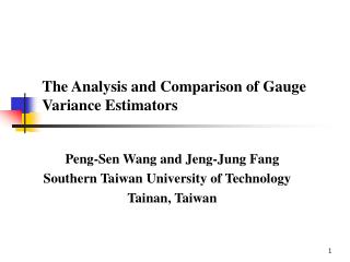 The Analysis and Comparison of Gauge Variance Estimators