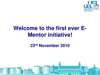 Welcome to the first ever E-Mentor initiative!