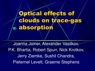 Optical effects of clouds on trace-gas absorption