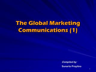 The Global Marketing Communications (1)