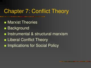 Chapter 7: Conflict Theory