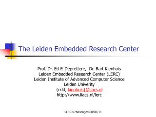 The Leiden Embedded Research Center