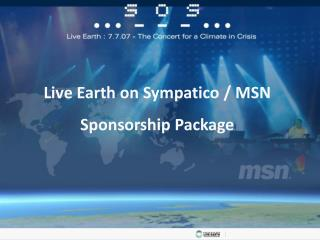 Live Earth on Sympatico / MSN Sponsorship Package