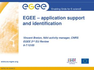 EGEE – application support and identification