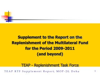 Supplement to the Report on the  Replenishment of the Multilateral Fund  for the Period 2009-2011