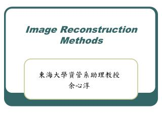 Image Reconstruction Methods