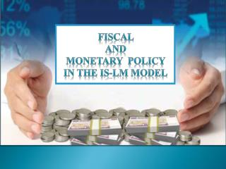 Fiscal  and  monetary  policy  in the is-lm model