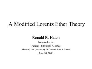 A Modified Lorentz Ether Theory