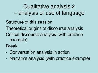 Qualitative analysis 2  – analysis of use of language