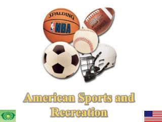 American Sports and Recreation