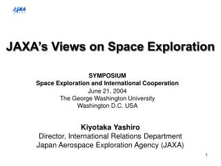 JAXA's Views on Space Exploration