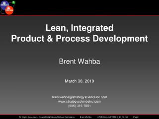 Brent Wahba March 30, 2010 brentwahba@strategyscienceinc strategyscienceinc  (585) 315-7051