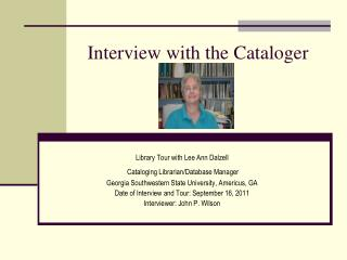 Interview with the Cataloger