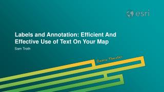Labels and Annotation: Efficient And Effective Use of Text On Your Map
