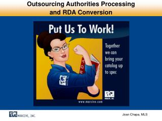 Outsourcing Authorities Processing  and RDA Conversion