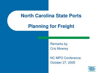 North Carolina State Ports Planning for Freight