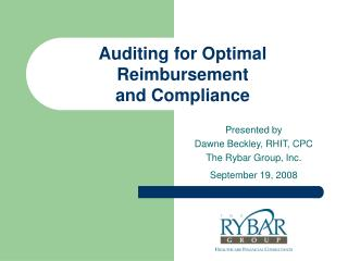 Auditing for Optimal Reimbursement and Compliance