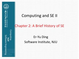 Computing and SE II  Chapter 2: A Brief History of SE