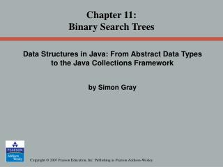 Chapter 11: Binary Search Trees