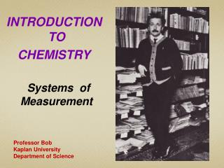 INTRODUCTION TO   CHEMISTRY     Systems  of  Measurement