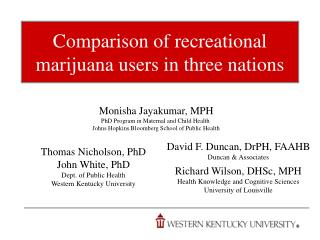 Comparison of recreational marijuana users in three nations