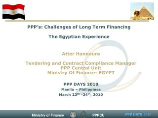 PPP's: Challenges of Long Term Financing The Egyptian Experience