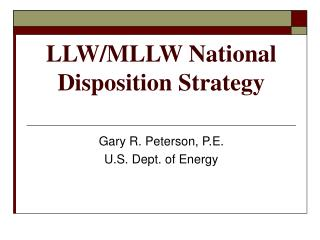 LLW/MLLW National Disposition Strategy