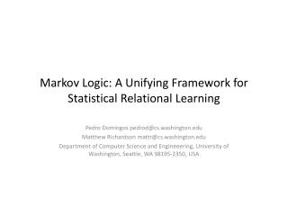 Markov Logic: A Unifying Framework for Statistical Relational Learning