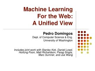 Machine Learning For the Web: A Unified View