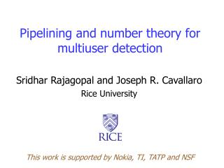 Pipelining and number theory for multiuser detection
