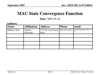 MAC State Convergence Function