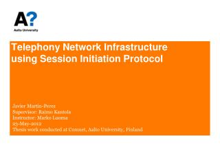 Telephony Network Infrastructure using Session Initiation Protocol