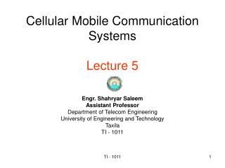 Cellular Mobile Communication Systems Lecture 5