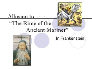 "Allusion to  ""The Rime of the                              Ancient Mariner"""